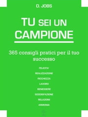 Tu Sei Un Campione ebook by D. Jobs