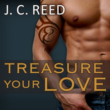 Treasure Your Love audiobook by J. C. Reed