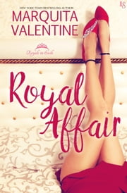 Royal Affair - A Royals in Exile Novel ebook by Marquita Valentine