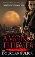 Among Thieves ebook by Douglas Hulick
