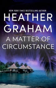 A Matter of Circumstance ebook by Heather Graham