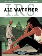All Watcher - tome 1 - Antonio ebook by Stephen Desberg, Alain Queireix