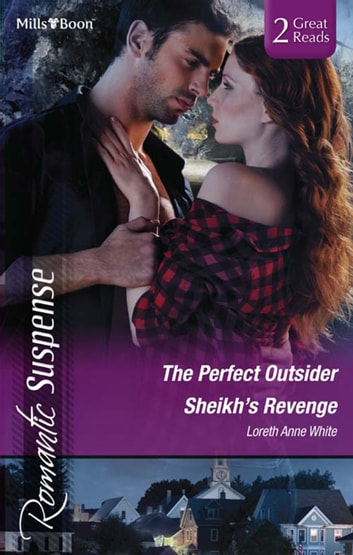 The Perfect Outsider/Sheikh's Revenge ebook by Loreth Anne White