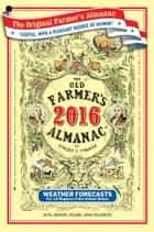The Old Farmer's Almanac 2016 ebook by Old Farmer's Almanac