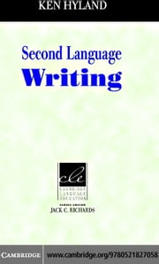 Second Language Writing ebook by Hyland,Ken