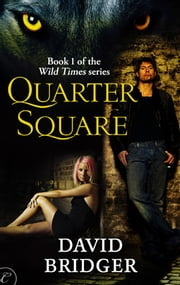 Quarter Square ebook by David Bridger