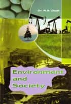 Environment and Society - 100% Pure Adrenaline ebook by Dr. R.S. Dudi