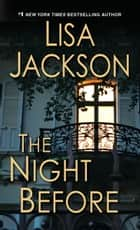 The Night Before ebook de Lisa Jackson