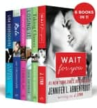 The Between the Covers New Adult 6-Book Boxed Set - Wait for You, Losing It, Taking Chances, A Little Too Far, Rule, and Foreplay ebook by J. Lynn