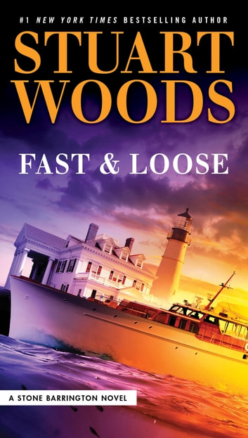 Fast and Loose ebook by Stuart Woods