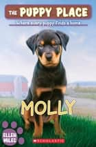 The Puppy Place #31: Molly ebook by Ellen Miles