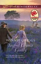 Second Chance Family ebook by Winnie Griggs
