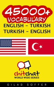 45000+ Vocabulary English - Turkish ebook by Gilad Soffer