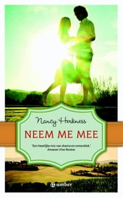 Neem me mee ebook door Emilin Lap, Nancy Herkness