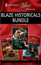 Blaze Historicals Bundle - Bound to Please\The Concubine\Make Me Yours ebook by Hope Tarr, Jade Lee, Betina Krahn