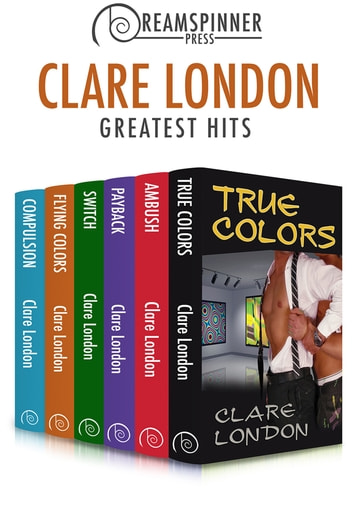 Clare London's Greatest Hits ebook by Clare London