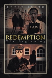Redemption - The Beginning ebook by Eddie Smith