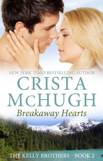 Breakaway Hearts ebook by Crista McHugh
