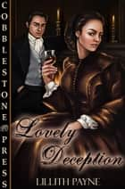 Lovely Deception ebook by Lillith Payne
