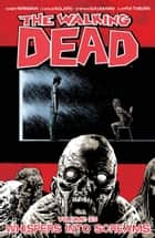 The Walking Dead Vol. 23 ebook by Robert Kirkman,Charlie Adlard,Cliff Rathburn,Stefano Gaudiano