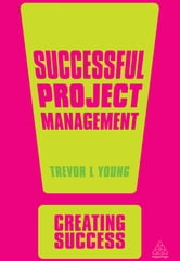 Successful Project Management ebook by Trevor L Young