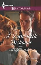 A Date with Dishonor ebook by Mary Brendan