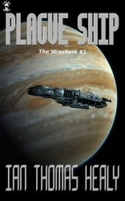 Plague Ship ebook by Ian Thomas Healy