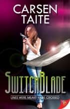 Switchblade ebook by Carsen Taite