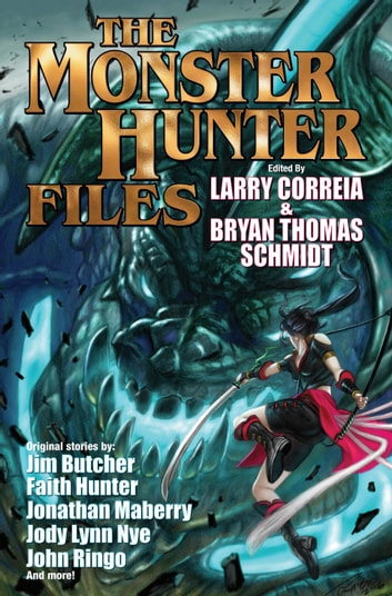 The Monster Hunter Files ebook by