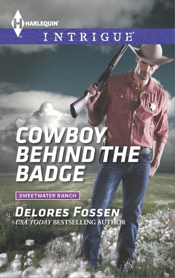Cowboy Behind the Badge ebook by Delores Fossen