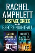 Two FBI Thrillers: Before Nightfall and Mistake Creek 電子書 by Rachel Amphlett