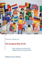 The European Way of Life ebook by Bertelsmann Stiftung
