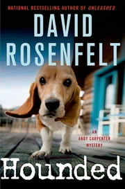 Hounded - An Andy Carpenter Mystery ebook by David Rosenfelt
