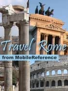 Travel Rome & Lazio, Italy - Illustrated guide, phrasebook and maps. ebook by