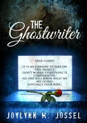 The Ghostwriter ebook by Joylynn Jossel