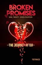 Broken Promises ebook by Boss Lady Tetrice