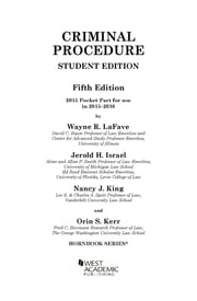 Criminal Procedure, 5th, Hornbook Series, Student Edition, 2015 Pocket Part ebook by Wayne LaFave,Jerold Israel,Nancy King,Orin Kerr