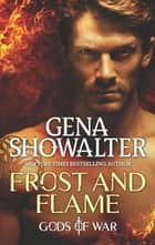 Frost and Flame ebook by Gena Showalter