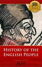 Bede's The Ecclesiastical History of the English People ebook by Bede, Wyatt North