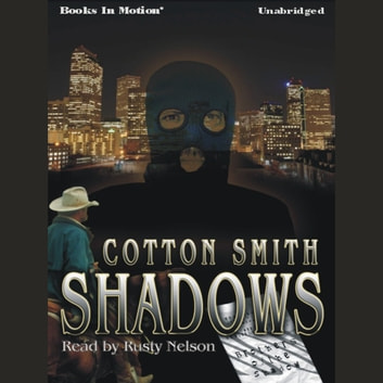Shadows audiobook by Cotton Smith