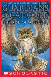 Guardians of Ga'Hoole Collection: Legend of the Guardians ebook by Kathryn Lasky