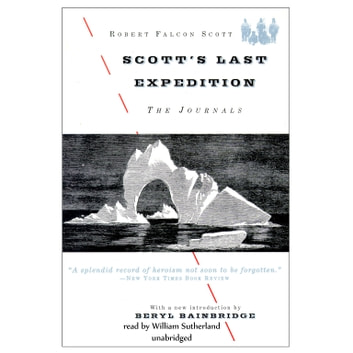 Scott's Last Expedition - The Journals audiobook by Robert Falcon Scott