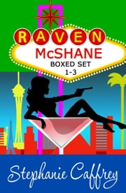 Raven McShane Mysteries Boxed Set (Books 1-3) ebook by Stephanie Caffrey