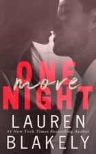 One More Night ebook by Lauren Blakely