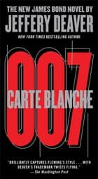Carte Blanche ebook by Jeffery Deaver