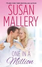 One in a Million ebook by Susan Mallery