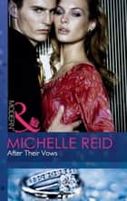 After Their Vows (Mills & Boon Modern) ebook by Michelle Reid