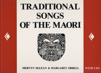 Traditional Songs of the Maori ebook by Mervyn McLean