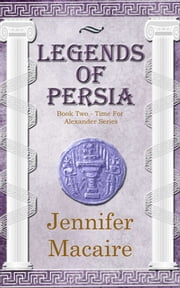 Legends of Persia ebook by Jennifer Macaire