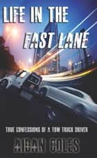 Life in the Fast Lane ebook by Aidan Coles